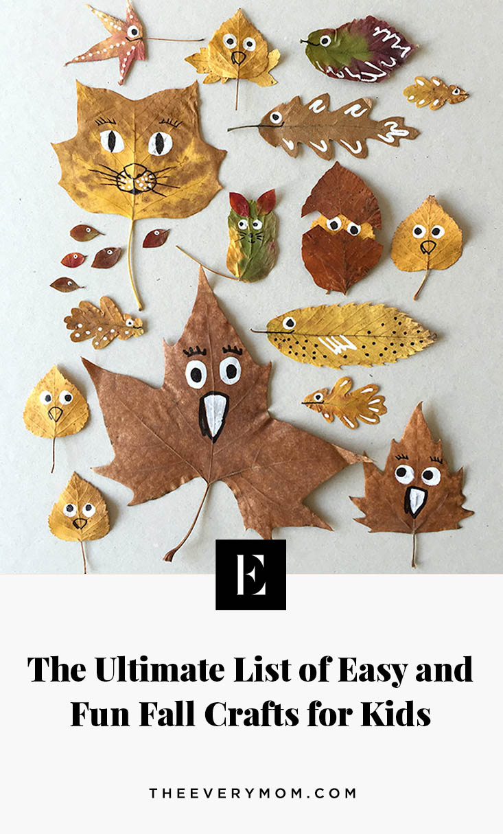 The Ultimate List Of Easy And Fun Fall Crafts For Kids The Everymom