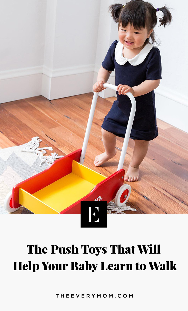 The Push Toys That Will Help Your Baby Learn To Walk The Everymom