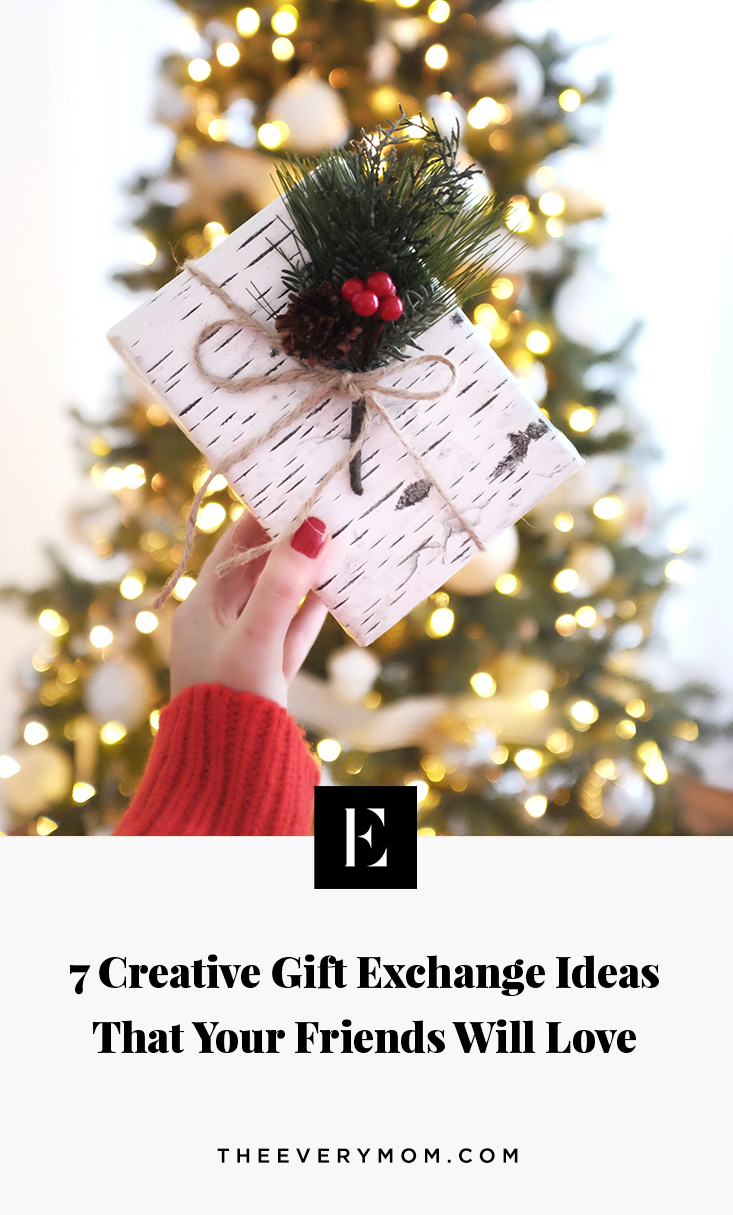 Creative Gift Exchange Ideas That Your Friends Will Love | The Everymom